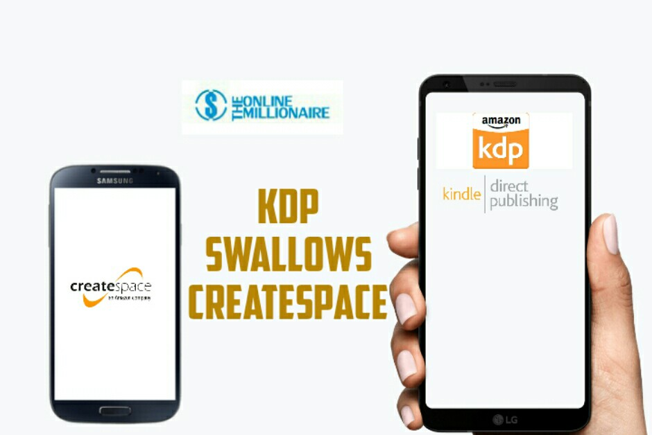 Createspace Is Officially Dead! - TheOnlineMillionaire