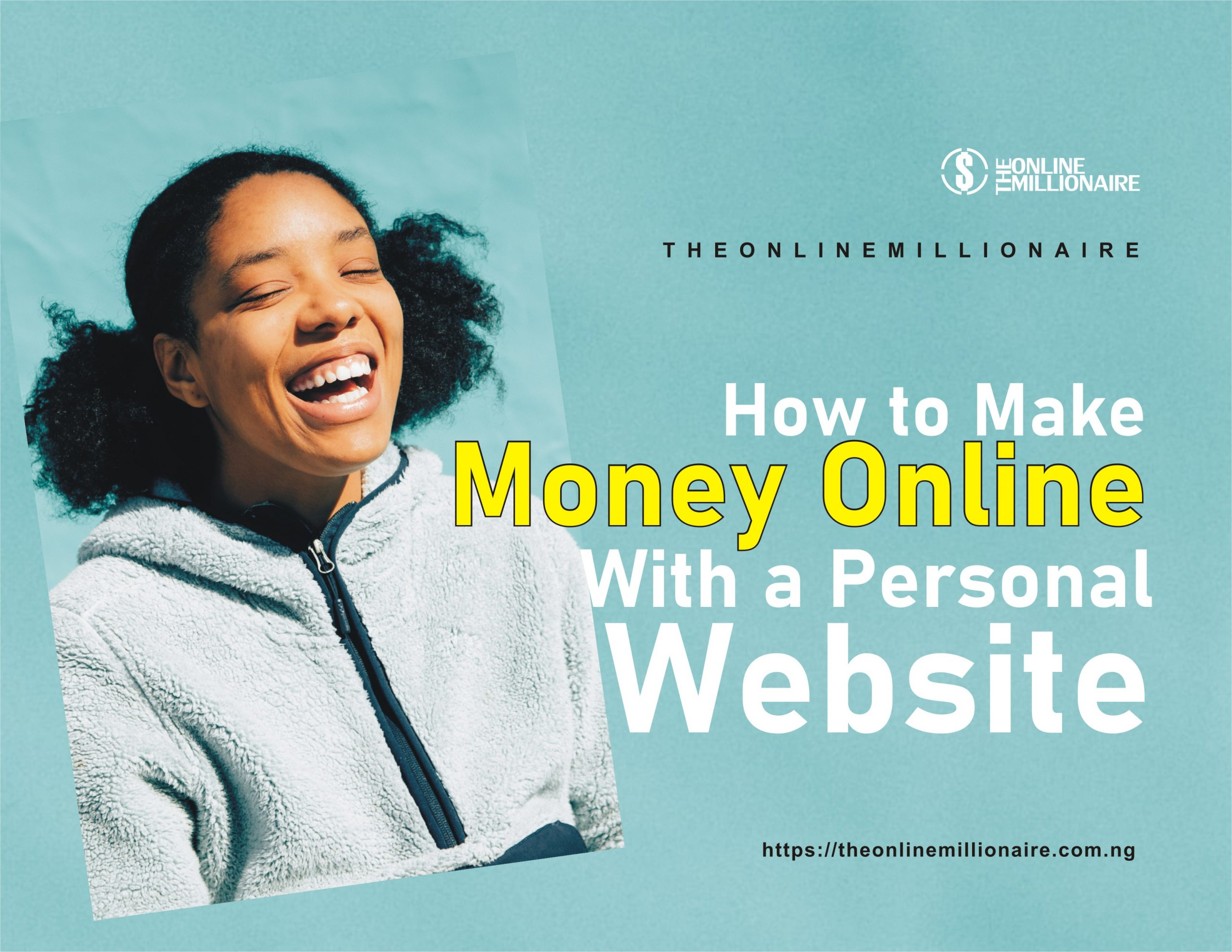 How to Make Money Online With a Personal Website.