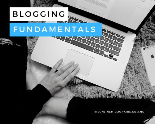 Understanding the Fundamentals of Blogging