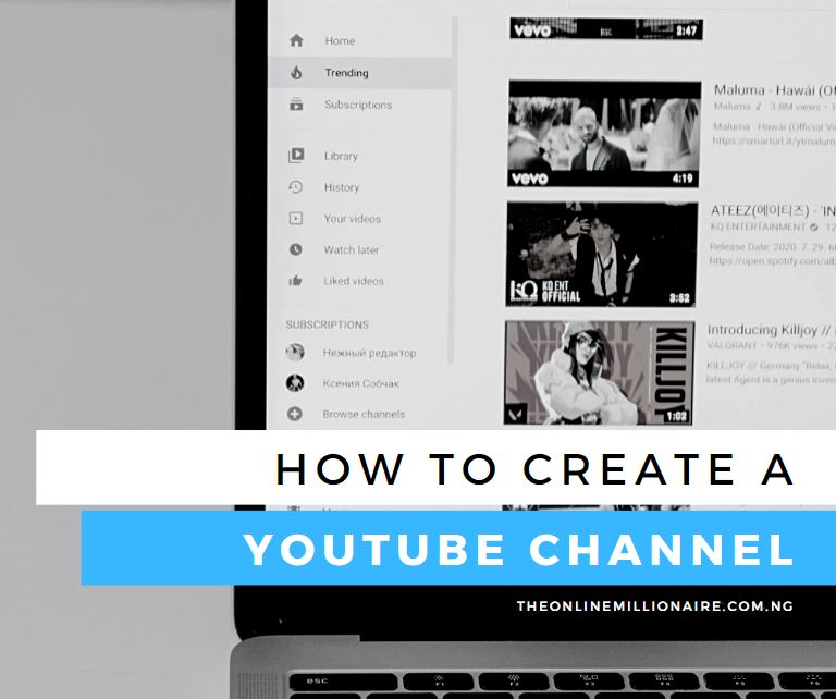 You are currently viewing How to Create a YouTube Channel (2021 Beginners Guide)