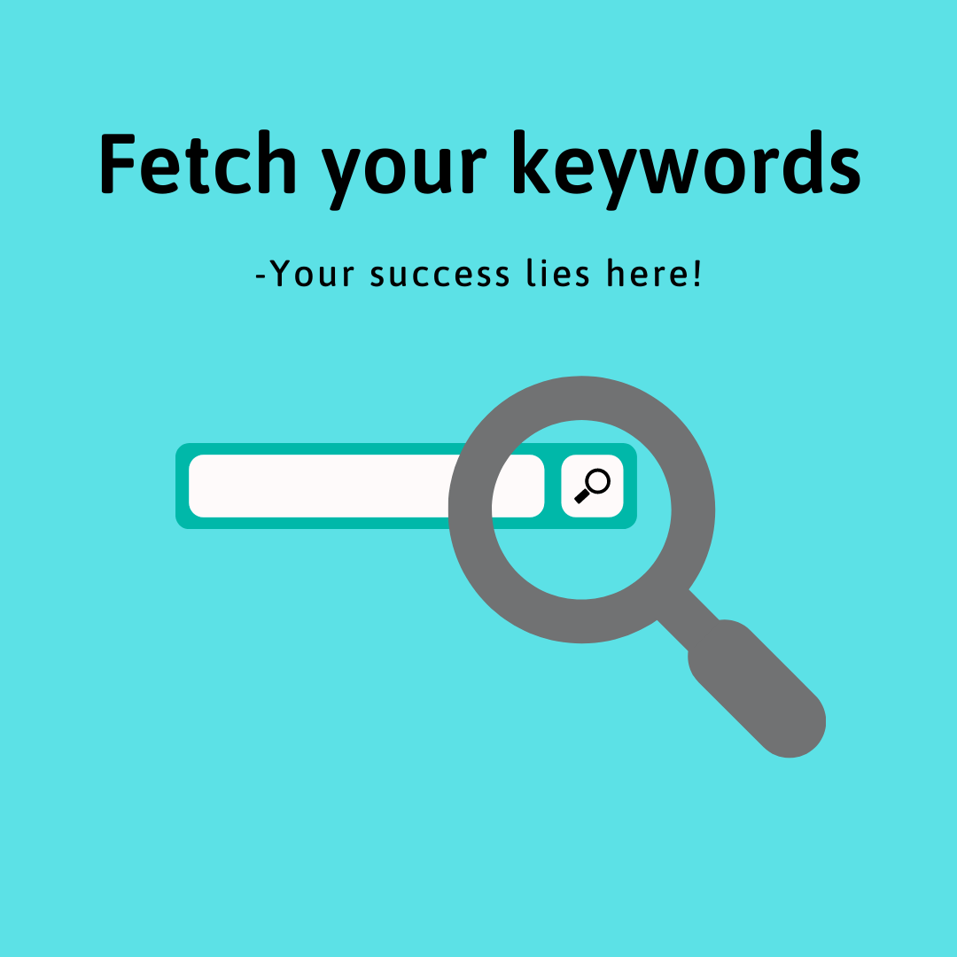7 Industry Proven Steps to Make Money Online- 3. Fetch your keywords