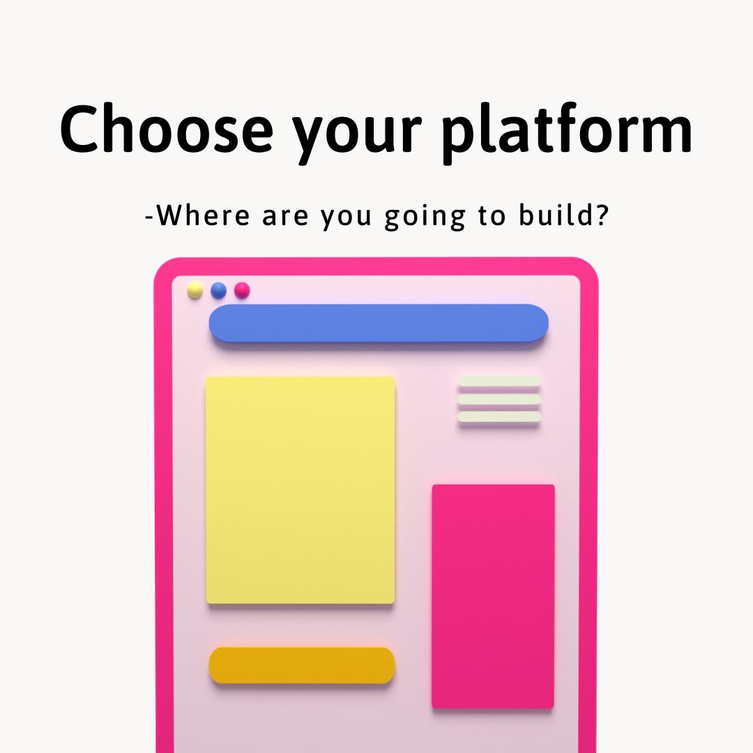 7 Industry Proven Steps to Make Money Online - Choose your platform