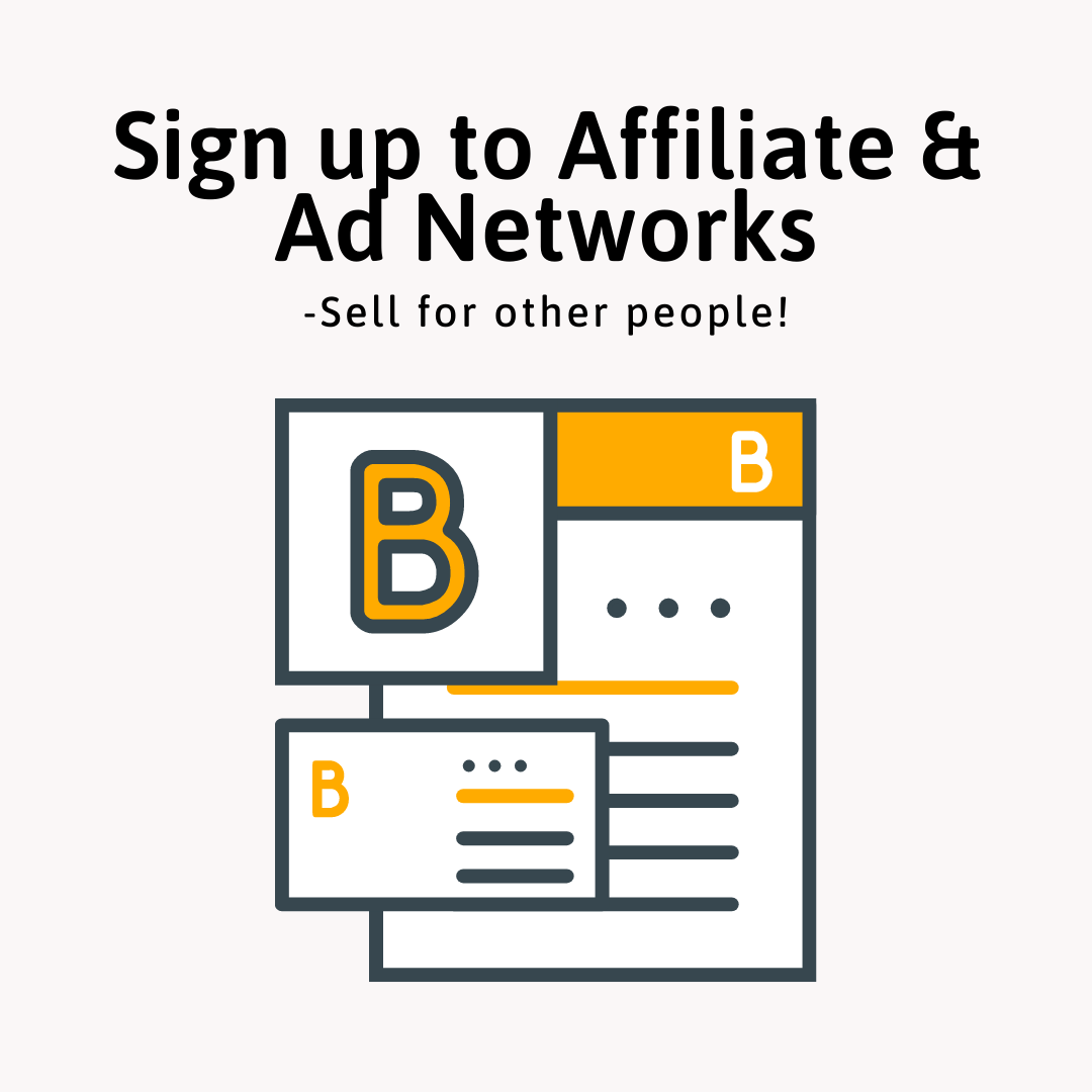 7 Industry Proven Steps to Make Money Online - Sign up to Affiliate and Ad Networks