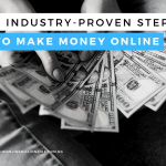 7 Industry-Proven Steps to Make Money Online 2021