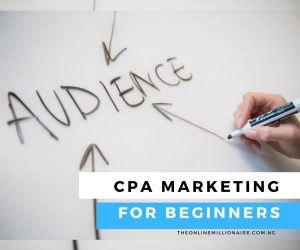 Read more about the article CPA Marketing for Beginners [The Most Detailed A-Z Guide]