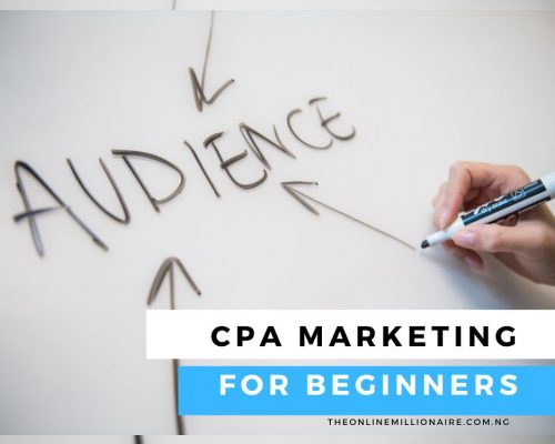 CPA Marketing for Beginners- 2021