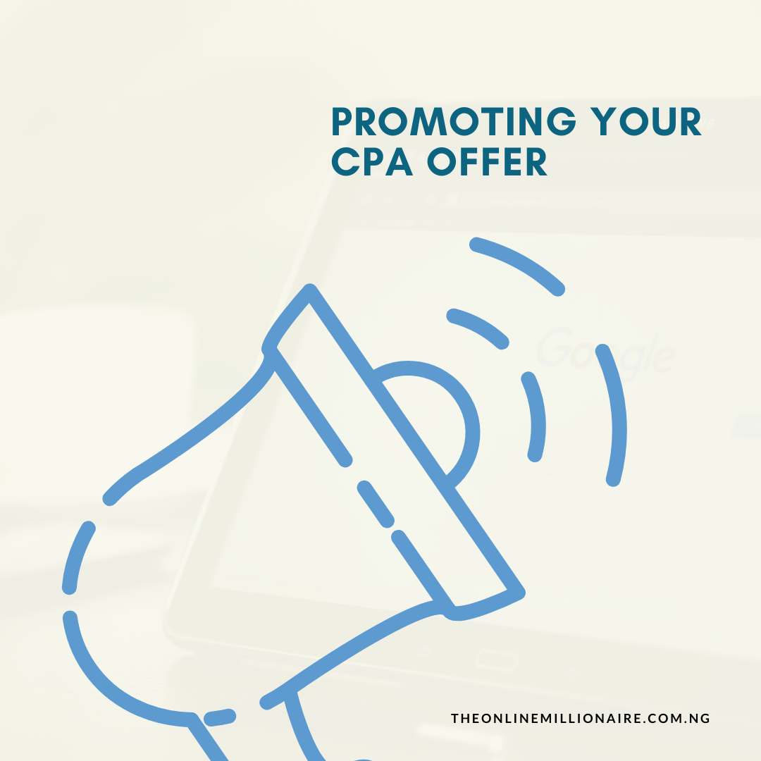 Steps to Promoting Your CPA Offers