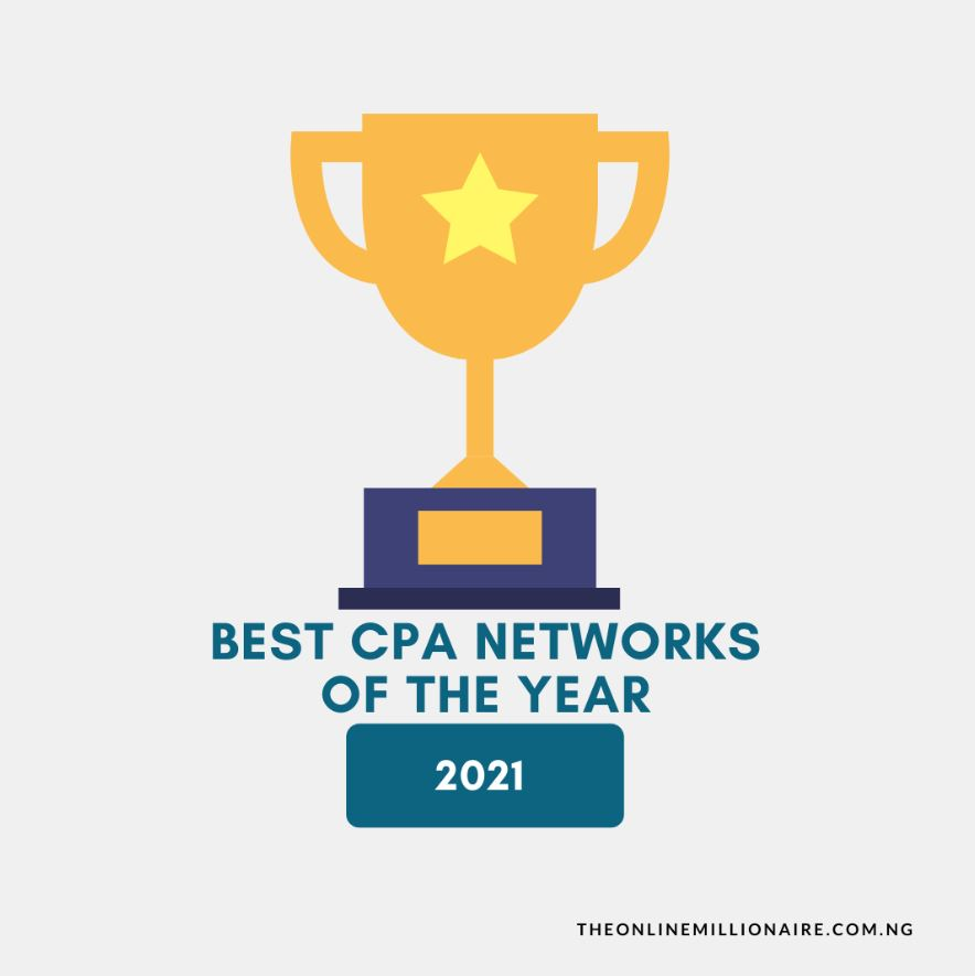 Top 14 Best CPA Networks of the Year 2021