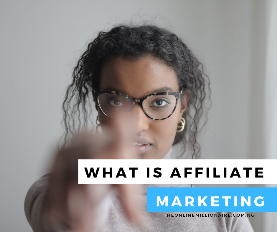 You are currently viewing What is Affiliate Marketing? [Know the Basics]
