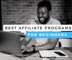 Read more about the article Best Affiliate Programs for Beginners