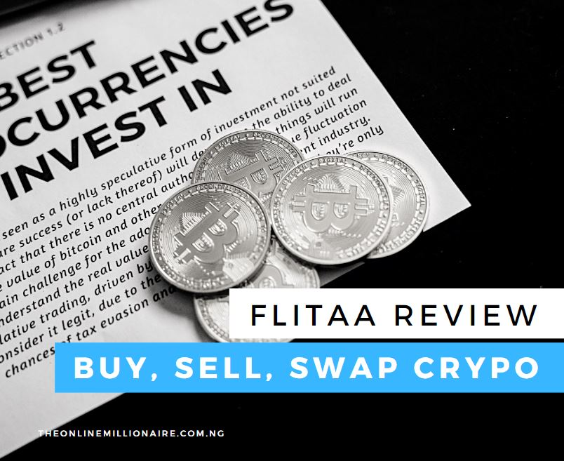 You are currently viewing Flitaa Review- Buy, Sell, Swap or Earn Crypto