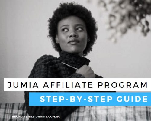 Jumia Affiliate Program [Step-By-Step Guide for Beginners]