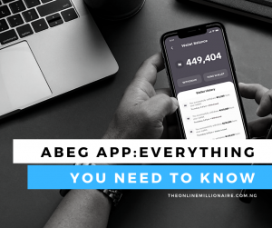 Read more about the article Abeg App: How to Signup and Earn Referral Bonus